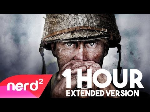 Call of Duty WW2 song   Boots on the Ground   Extended + One Hour version #NerdOut