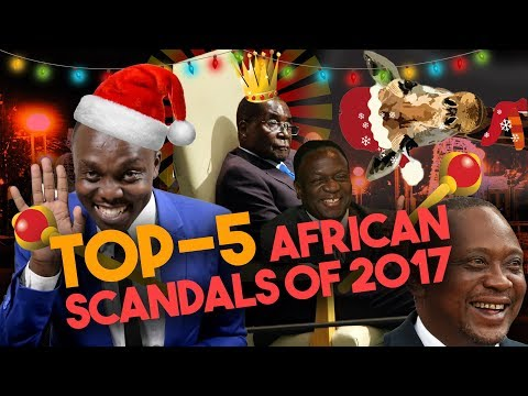 Top 5 Africa's biggest scandals of the year | Legit TV