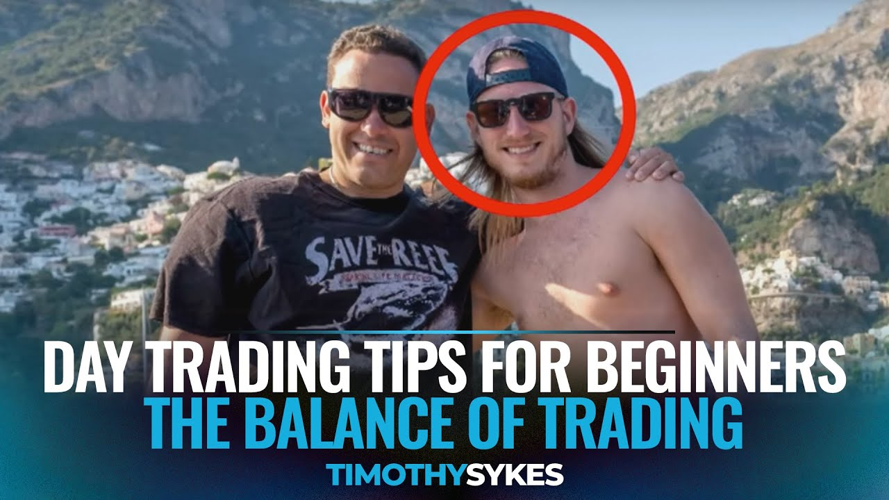 Day Trading Tips for Beginners - The Balance Of Trading