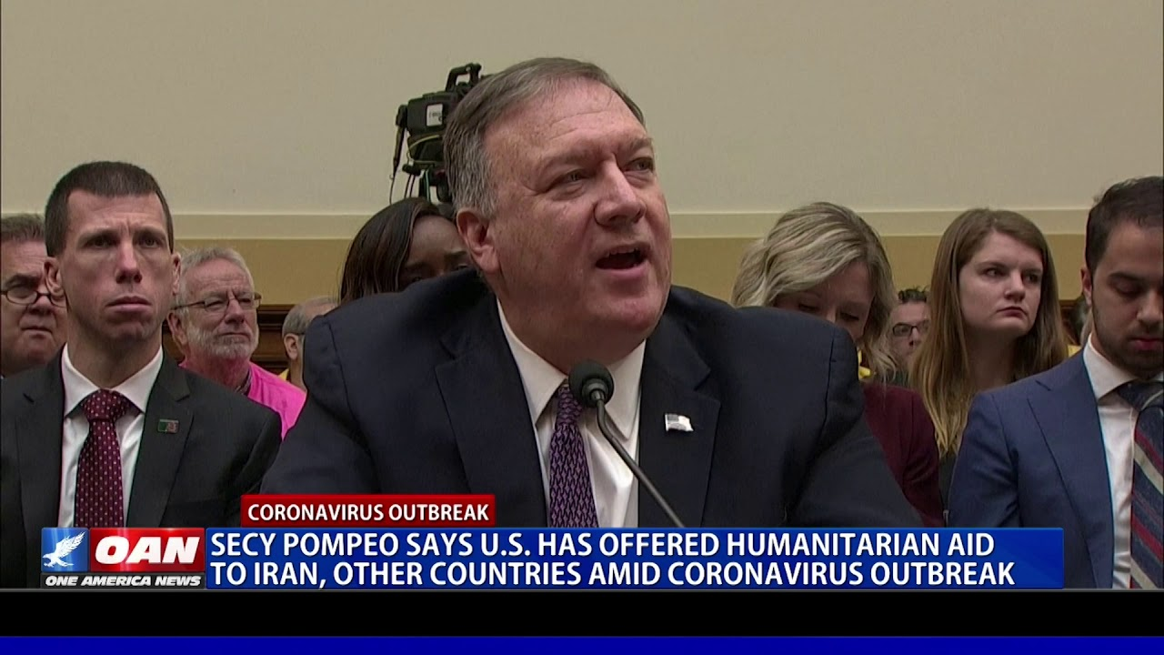 Secy. Pompeo: U.S. has offered Iran, other countries aid amid coronavirus outbreak