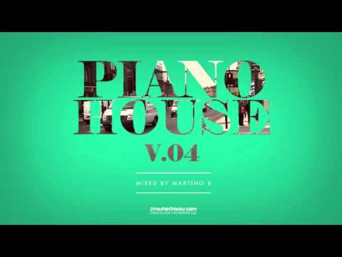 Martino B ✦ Piano House vol.004 (September 2015)