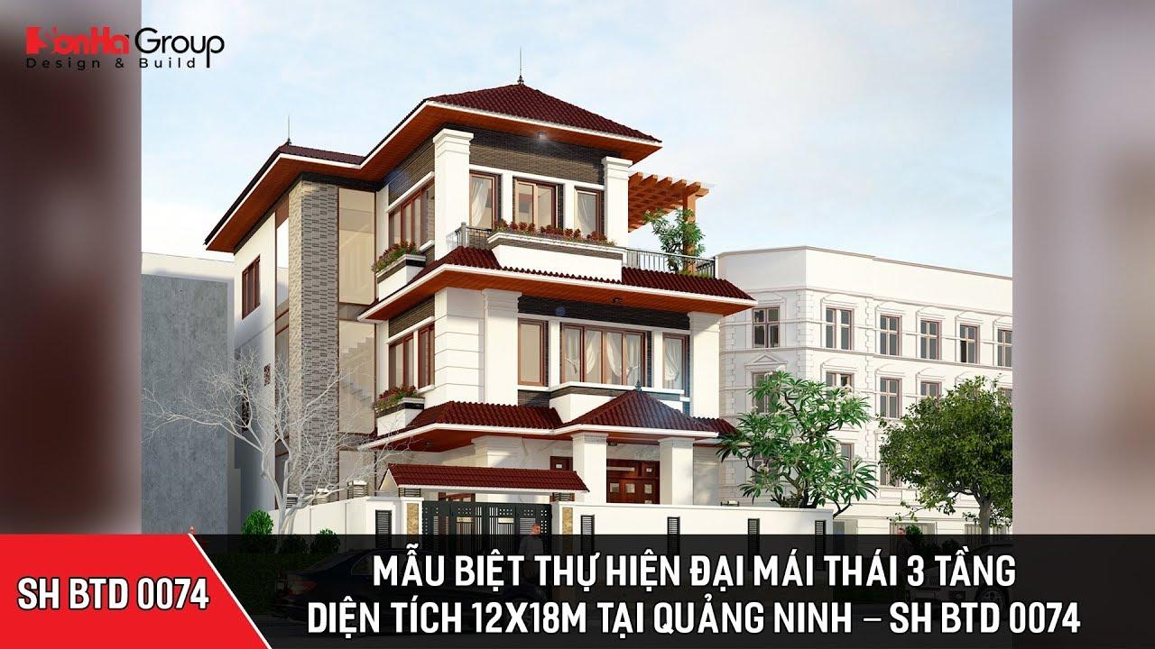 Mẫu biệt thự hiện đại mái thái 3 tầng diện tích 12x18m tại Quảng Ninh – SH BTD 0074