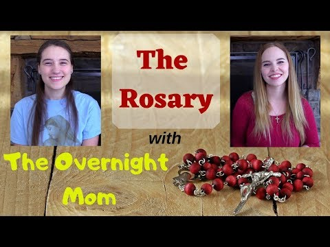 A Little Bit about the Rosary with The Overnight Mom
