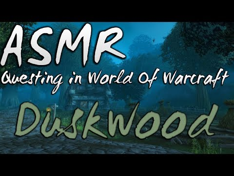ASMR - World Of Warcraft - Questing in Duskwood (Whispered, Keyboard + Mouse Sounds)