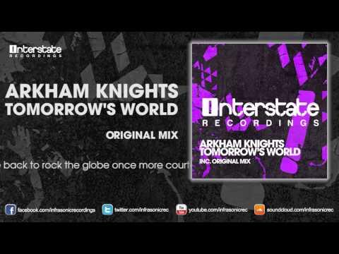 Arkham Knights - Tomorrow's World [Interstate]