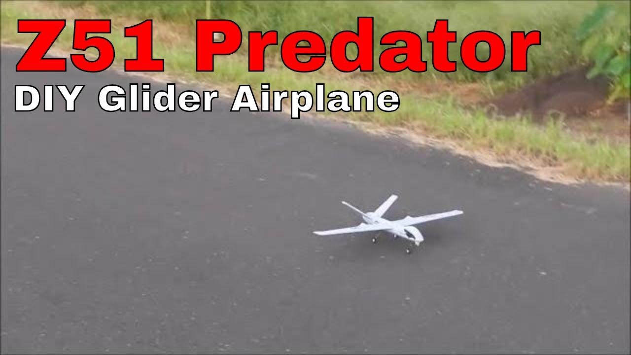 Z51 Predator - A CHEAP DIY BEGINNERS GLIDER