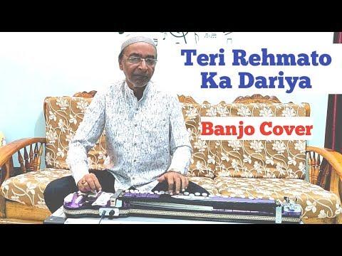 Teri Rehmato Ka Dariya  Banjo Cover Ustad Yusuf Darbar 7977861516
