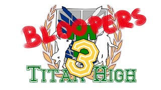 Adventures at Titan High 3 Bloopers & Behind the Scenes