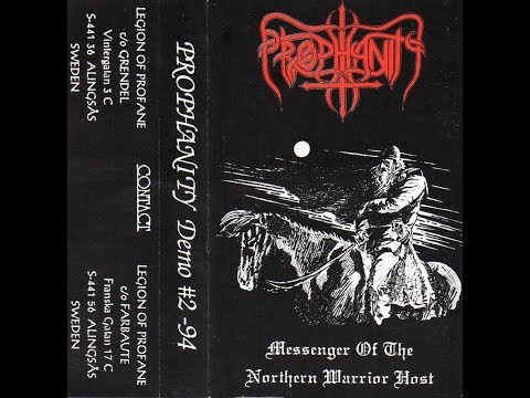 "Prophanity (Swe) - ""Messenger of the Northern Warrior Host"" '94 full demo"