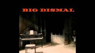 Big Dismal- Dont Cry YouTube Videos