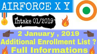 Airforce Additional Enrollment List 2 January 2019    Airforce Final Merit List / X Y Intake 01/2019