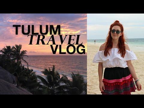 TULUM, Mexico Travel Vlog 2016