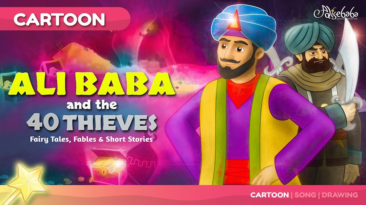 Ali Baba And The Forty 40 Thieves Fairy Tales And Bedtime Stories For Kids Moral Story Youtube