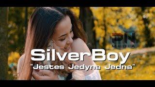 SilverBoy - Jesteś Jedyną Jedną (Official Video 2017)