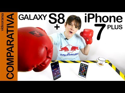 iPhone 7 plus vs Galaxy S8+, comparativa -mega combate a muerte-