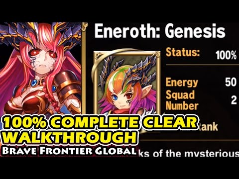 Grand Quest Eneroth Genesis 100% Complete Clear Walkthrough (Brave Frontier Global)