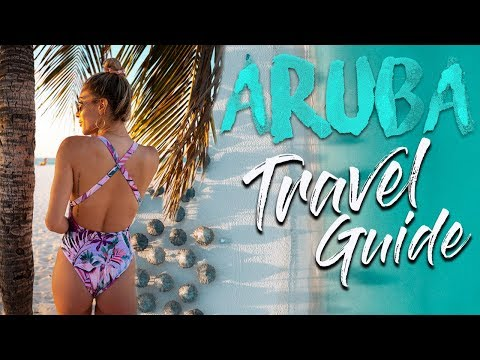 ARUBA TRAVEL GUIDE (Top Things You Need To Do While On Vacation)