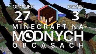 "Minecraft na ""modnych"" obcasach Sezon III #27 - Mordercy kałamarnic"