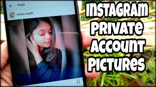 View Instagram Private Account Pictures - 2019 🔥🔥🔥 ✔