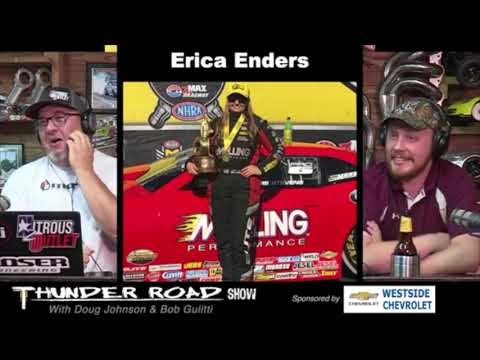 Thunder Road Show Interviews 2 Time Pro Stock World Champion Erica Enders