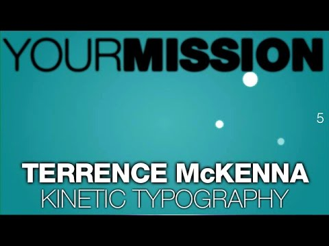 Kinetic Typography - Terence McKenna - Mission