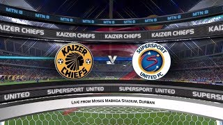 2017 MTN8 - Kaizer Chiefs vs SuperSport United