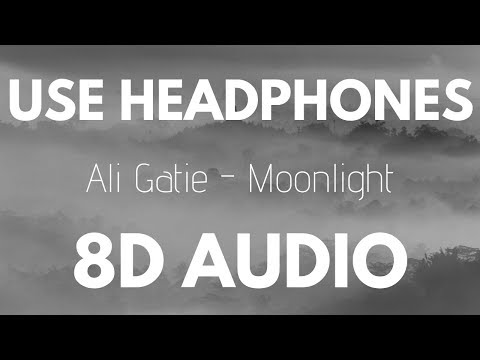 Ali Gatie - Moonlight (8D AUDIO)