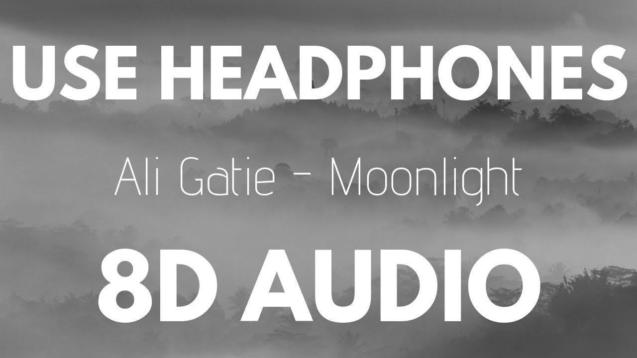 Ali Gatie - Moonlight (8D AUDIO)
