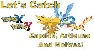 Pokemon X And Y - 3DS XL - An Easy way to Catch Zapdos, Articuno And Moltres!