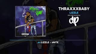 Lizzle - Thraxxxbaby (FULL MIXTAPE)