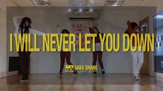 Rita Ora - I Will Never Let You Down (Choreography by Sara Shang)