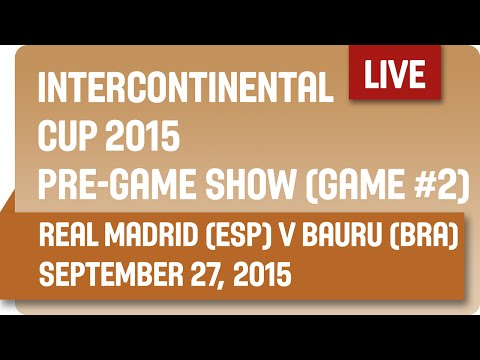 InterContinental Cup 2015 Game #2 Pre Game - Real Madrid v Paschoalotto Bauru