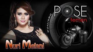 Nuri Melani - Pose Temen - Nagaswara TV - NSTV
