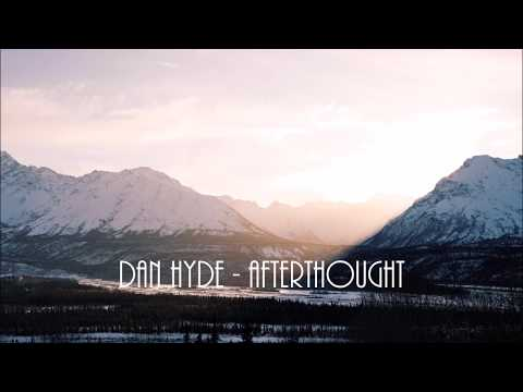 Dan Hyde - Afterthought