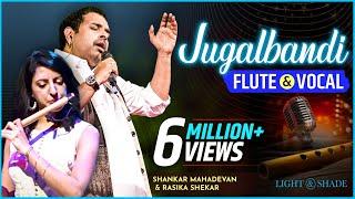 Jugalbandi Flute & Vocal   Shankar Mahadevan And Rasika Shekar - Live   Pune   Light & Shade Events