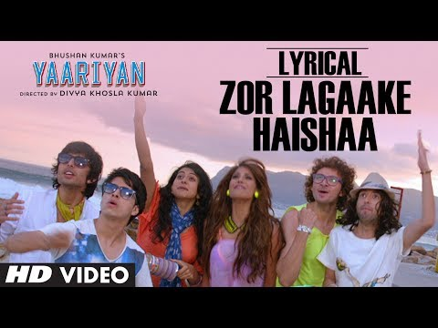 ZOR LAGAAKE HAISHAA FULL SONG WITH LYRICS | YAARIYAN | HIMANSH KOHLI, RAKUL PREET