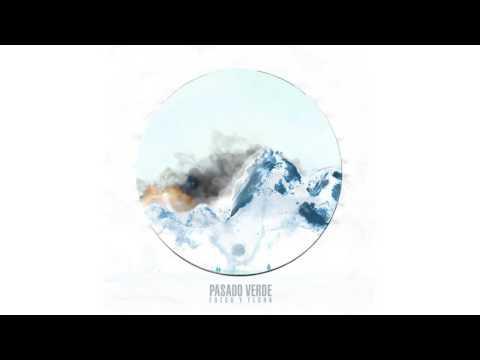 Pasado verde - Fuego y flora [Full Album]