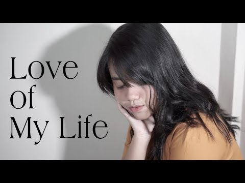 Love Of My Life - Queen (Cover) By Hanin Dhiya