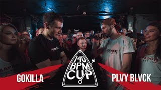 140 BPM CUP: GOKILLA X PLVY BLVCK (II этап)