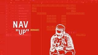Making a Beat: Nav - Up (Remake)