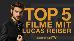 TOP 5: Lucas Reiber Filme