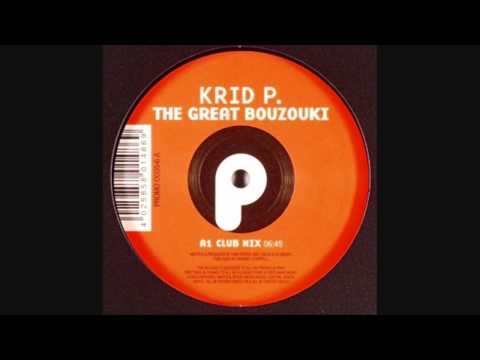 Krid P. - The Great Bouzouki / Get Up