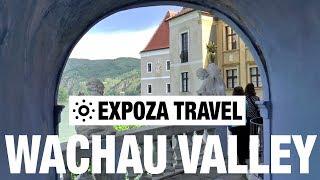 Wachau Valley (Austria) Vacation Travel Video Guide