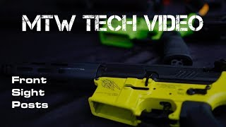 What the Tech?!?! MTW Series: Front Sight Posts