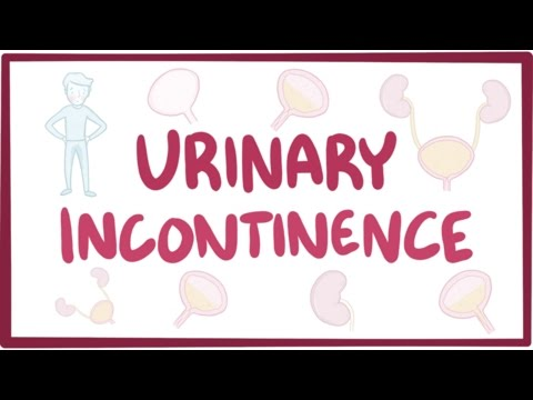 Urinary incontinence  causes, symptoms, diagnosis, treatment, pathology