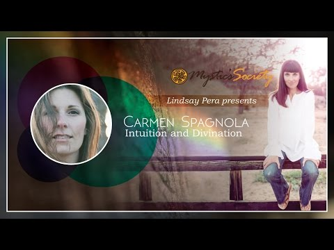 Accessing Intuition with Carmen Spagnola a Mystic Society Salon with Lindsay Pera