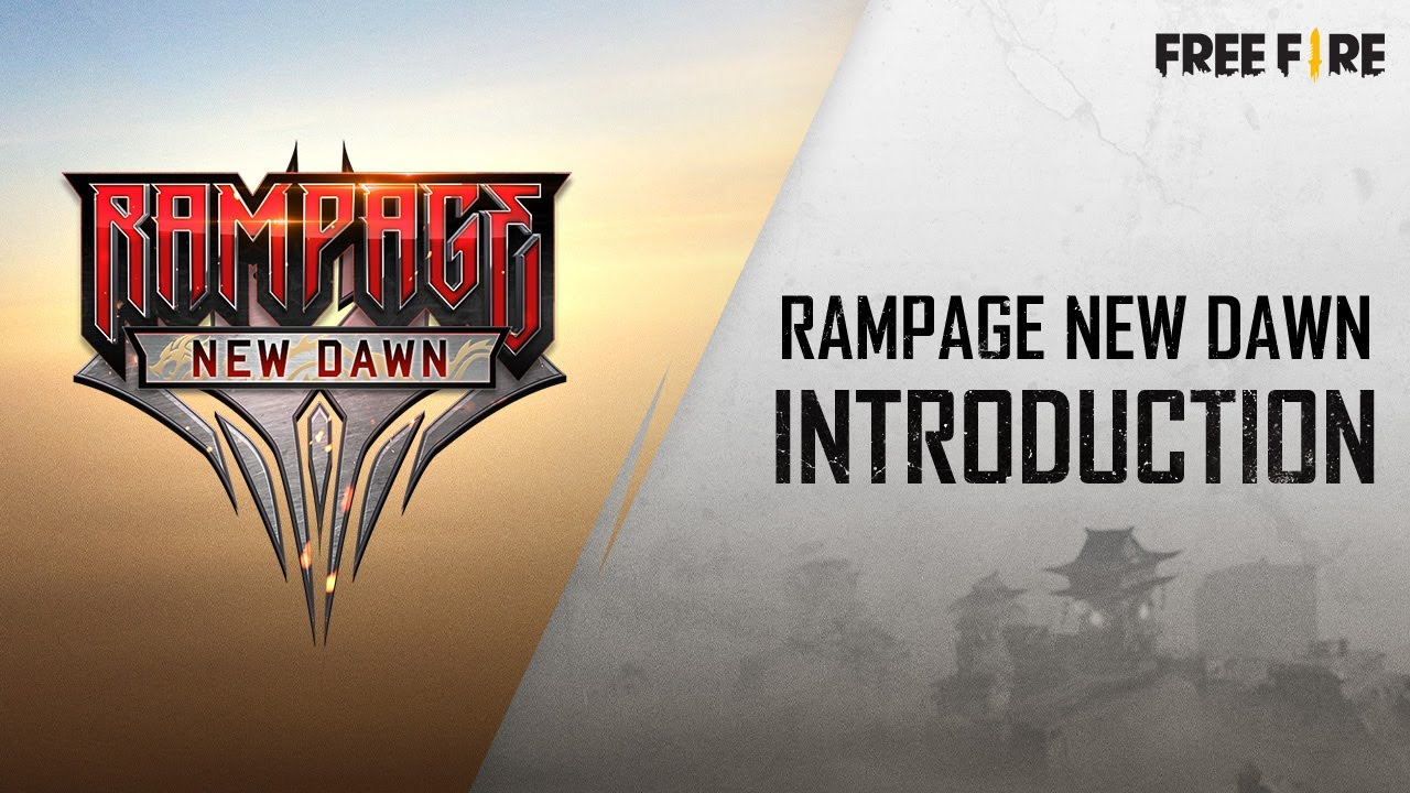 Rampage New Dawn - Introduction | English | Garena Free Fire