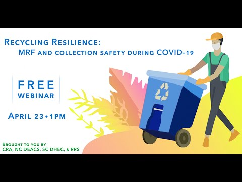 Recycling Resilience MRF and Collection Safety During COVID-