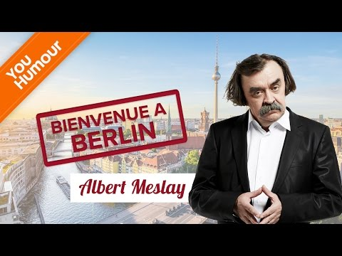 ALBERT MESLAY - Welcome in Berlin