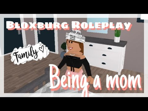 Bloxburg Roleplay - Being a Mom